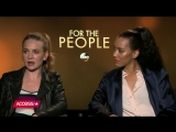 For The People_ Britt Robertson Jasmin Savoy Brown Dish On Their New Shondal
