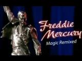 История Рока. Фредди Меркьюри - немного волшебства (Freddie Mercury Magic Remixed)