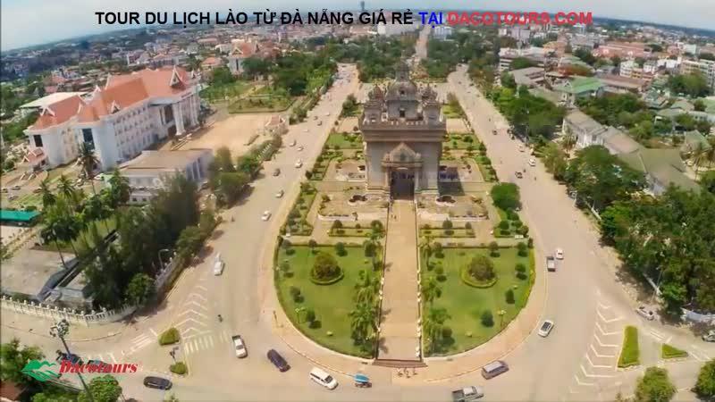 Du Lịch Lào Từ Đà Nẵng | Toàn Cảnh Thủ Đô Lào Flycam