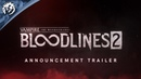 Vampire The Masquerade - Bloodlines 2 - Trailer PlayStation 4/Xbox One 2019