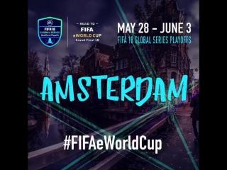 Амстердам - FIFA 18 Global Series Playoffs