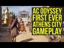 Assassin's Creed Odyssey Gameplay Athens FIRST LOOK New Info! (AC Odyssey Gameplay)