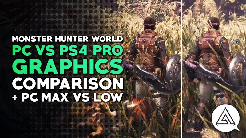 Monster Hunter World | PC vs. PS4 Pro Graphics Comparison PC Max vs. Low Settings