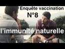 Enquête vaccination 8 L'immunité naturelle des enfants politique de santé ou de maladie