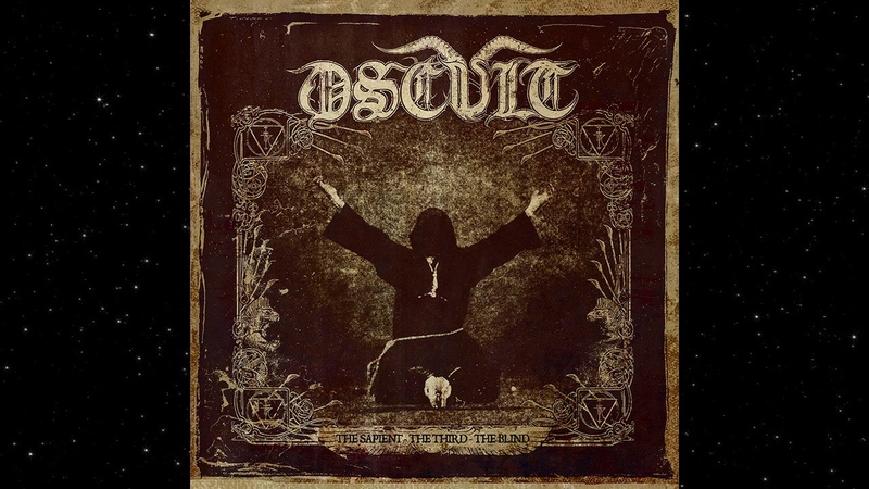 Oscult - The Sapient - The Third - The Blind (Full Album)
