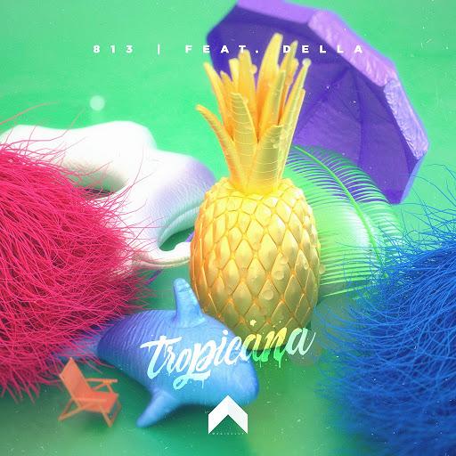 813 альбом Tropicana (feat. Della)