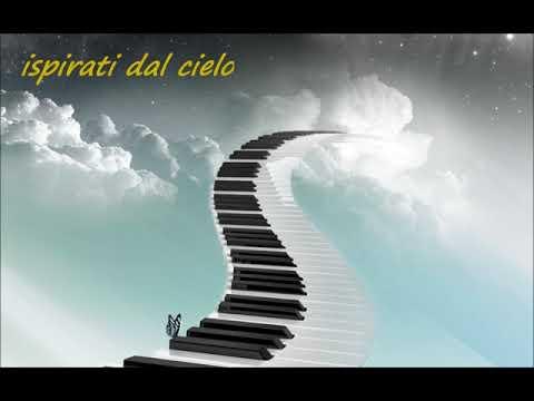 MUSICA BELLA RILASSANTE PIANOFORTE -[ ISPIRATI DAL CIELO ]