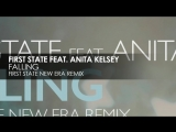 First State featuring Anita Kelsey - Falling (First State New Era Remix)