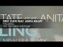 First State featuring Anita Kelsey - Falling (First State New Era Remix)