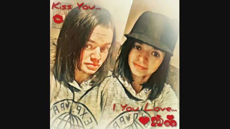 Kiss You...💋I You Love... ❤💏💑