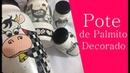 DIY: Como Fazer Pote de Palmito Decorado | GATutoriais Reciclagem