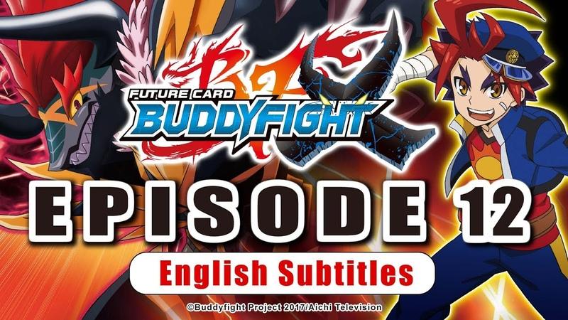 Sub Episode 12 Future Card Buddyfight X Animation