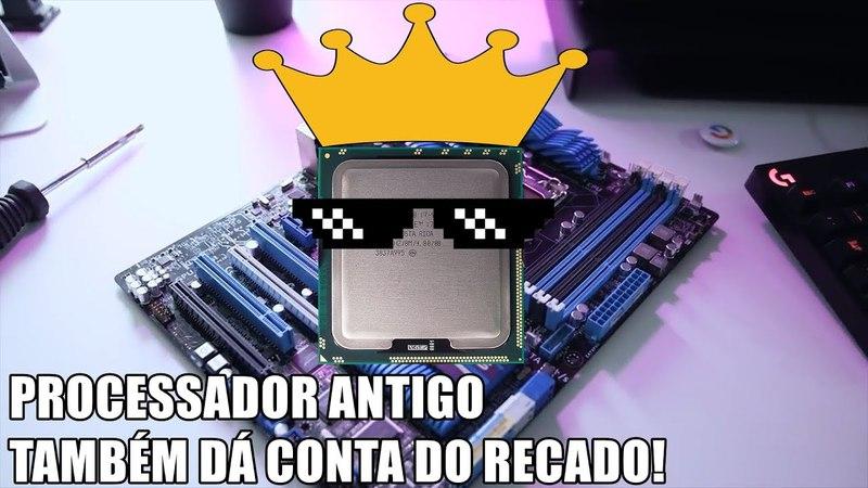 CPUS ANTIGOS QUE AINDA DÃO UM CALDO