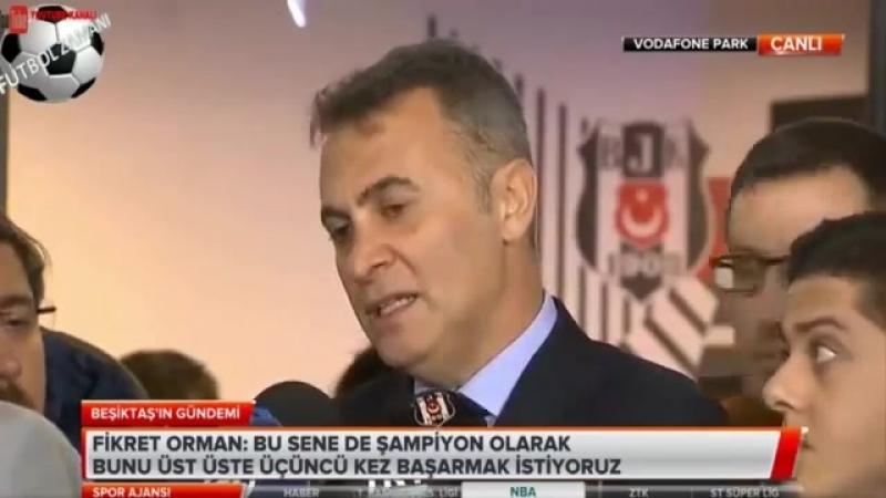 Beşiktaş Başkanı Fikret Ormandan Şampiyonluk Açıklamaları! 27 Mart 2018
