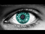 Temple One - In Her Eyes (Original Mix)