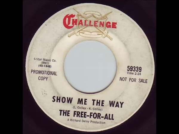 Free For All - Show Me The Way