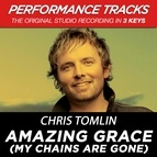 Chris Tomlin альбом Amazing Grace (My Chains Are Gone) [Performance Tracks] - EP