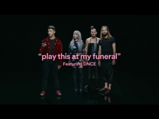 Play this at my funeral  8