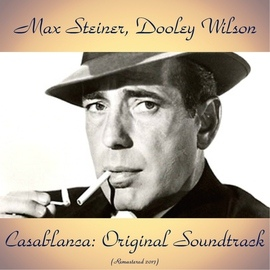 Max Steiner альбом Casablanca: Original Soundtrack