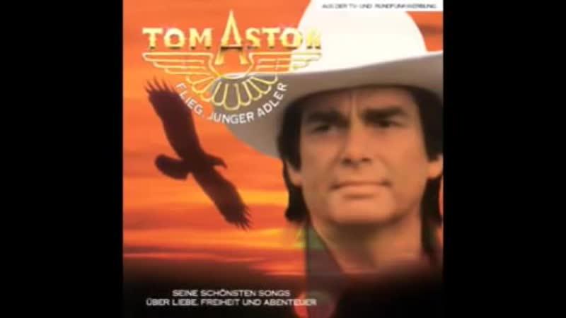 Tom Astor.Flieg Junge Adler..mp4