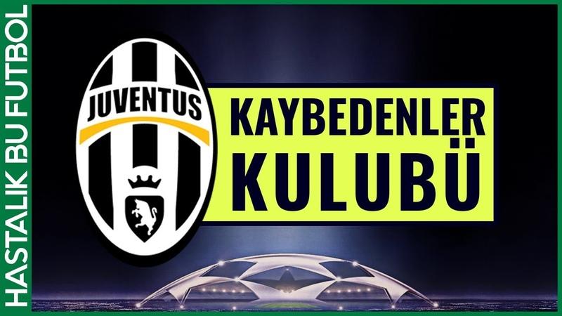 JUVENTUS | Şampiyonlar Liginin Cenabet Takımı