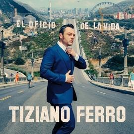 Tiziano Ferro альбом El Oficio De La Vida