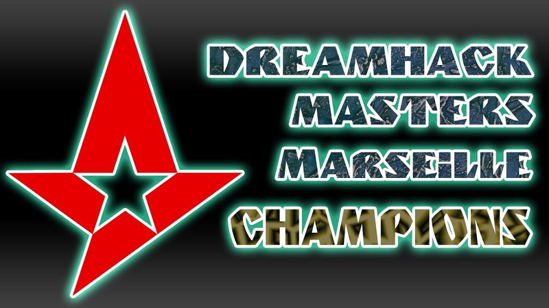 Astralis DreamHack Masters Marseille Champions