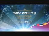 WDSF Open Tyumen 2019  Day 2 - Latin