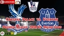 Crystal Palace vs. Everton   Premier League 2018-19   Predictions FIFA 19