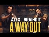 TheBrainDit МЫ В МЕКСИКЕ! РЕАЛЬНЫЙ БОЕВИК! - A Way Out #9
