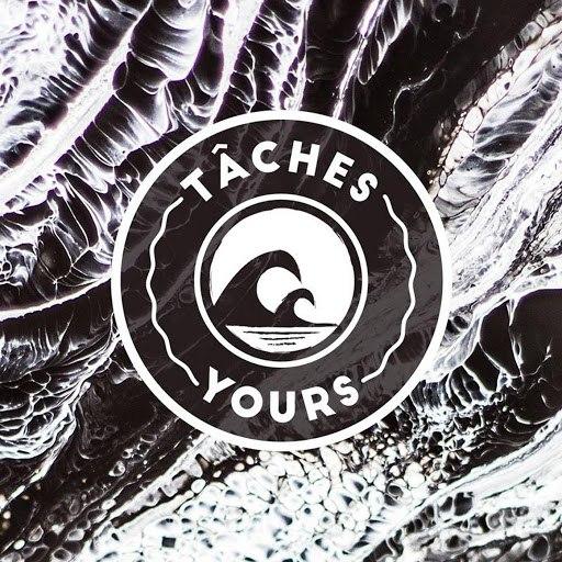 TÂCHES альбом Yours (feat. Pb Kaya)