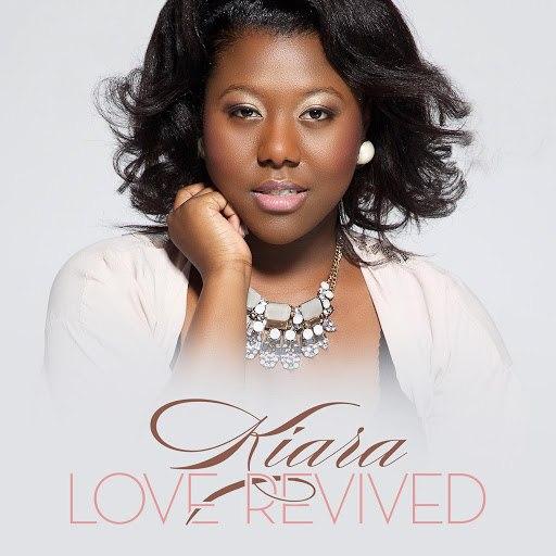 Kiara альбом Love Revived