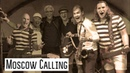 Gorky park - Moscow Calling (Толстый Карлсон и группа ОтВинта feat. Александр Маршал)
