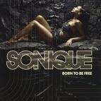 Sonique альбом Born To Be Free