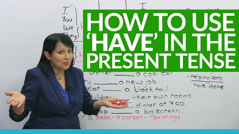 Learn English Grammar to have in the present tense