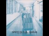 Madlib - Speto Da Rua - Dirty Brasilian Crates Volume 1