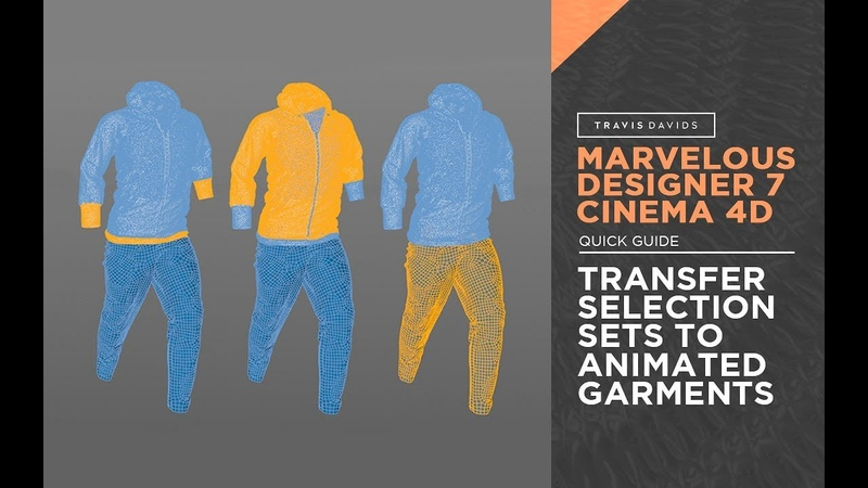 Marvelous Designer 7, Cinema 4D - How To Transfer Selection Sets To An Animated Garment