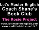 Coach Shane's Book Club The Rosie Project PART TWO