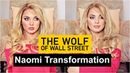The Wolf Of Wall Street | Margot Robbie As Naomi TRANSFORMATION Makeup Tutorial