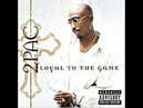 2Pac ft Nate Dogg Thugs Get Lonely Too
