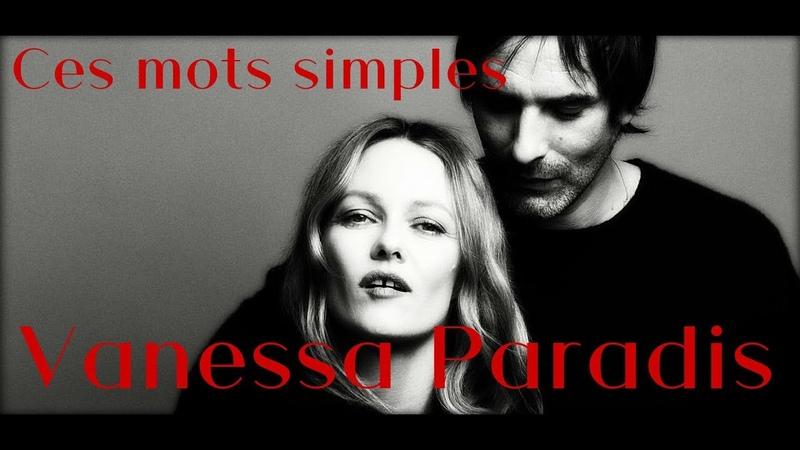 Vanessa Paradis Ces mots simples