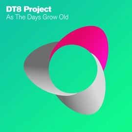 DT8 Project альбом As The Days Grow Old