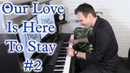Our Love is Here to Stay 2 - Swingin' Jazz Standard! Piano by Jonny May