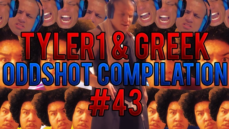 Tyler1 GreekGodx Oddshot Compilation (Episode 43)