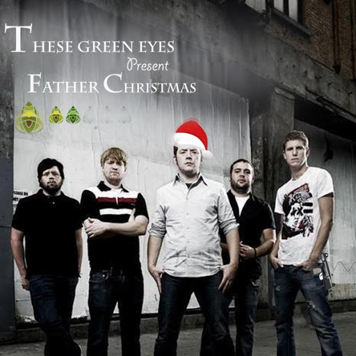 These Green Eyes альбом Father Christmas