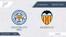 Leicester City mini 10:6 Valencia CF, 1/4 финала (Futsal)