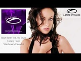 Dash Berlin ft. Bo Bruce - Coming Home (Standerwick Extended Remix) A State Of Trance