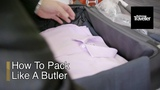 How To Pack Like The Savoy's Head Butler Business Traveller