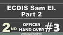 3.2 ECDIS Sam El. Part 2 / 2nd Officer Hand Over / Ленивый Моряк
