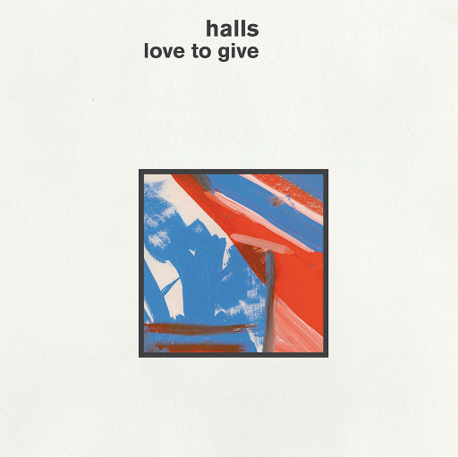 Halls альбом Love to Give (Extended Version)